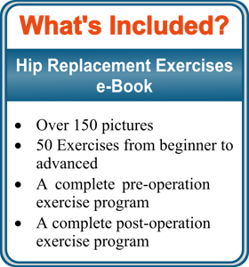 Hip Replacement Exercises Hip Replacement Exercises